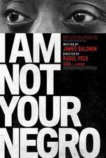 Filmposter I Am Not Your Negro
