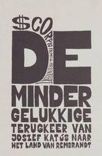Filmposter De Minder gelukkige terugkeer van Joszef Katus naar het land van Rembrandt