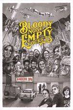 Filmposter Bloody Nose, Empty Pockets