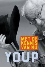Youp van 't Hek - Met de Kennis van Nu