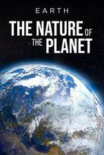 Earth: The Nature Of Our Planet