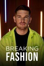 Breaking Fashion