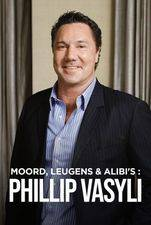 Moord, Leugens En Alibi's - Phillip Vasyli