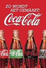 Zo Wordt Het Gemaakt: Coca Cola