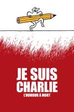 Je Suis Charlie: L'humour à mort
