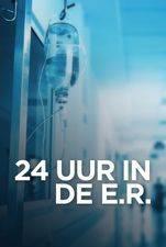 24 Uur in de E.R.