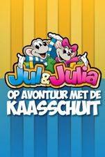 Jul & Julia Op Avontuur met de Kaasschuit