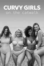 Curvy Girls on the Catwalk