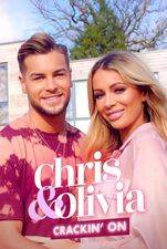 Chris and Olivia: Cracking On