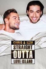 Chris and Kem: Straight Outta Love Island