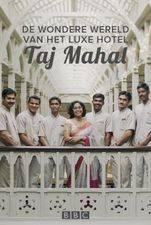 De Wondere Wereld Van het Luxe Hotel Taj Mahal