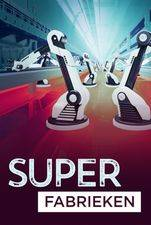 Superfabrieken
