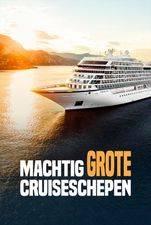 Machtig Grote Cruiseschepen