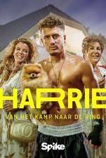 Harrie: Van Het Kamp Naar De Ring
