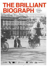Filmposter The Brilliant Biograph: Earliest Moving Images of Europe (1897-1902)