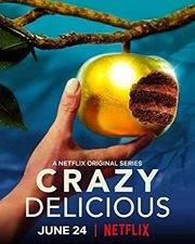 Crazy Delicious