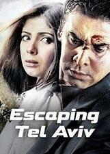Escaping Tel Aviv