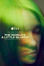 Filmposter Billie Eilish: The World's a Little Blurry