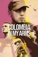 Filmposter Colombia in My Arms