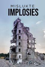 Mislukte Implosies