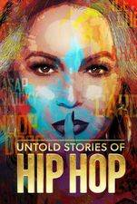 Untold Stories Of Hip Hop