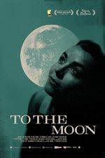 Filmposter To the Moon
