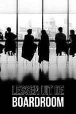 Lessen Uit De Boardroom