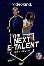 The Next E-Talent: Team Gullit