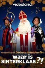 Van de makers van De Grote Sinterklaasfilm: Waar is Sinterklaas?!