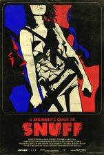 Filmposter A Beginner's Guide to Snuff