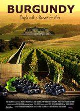 Filmposter Burgundy: People with a Passion for Wine